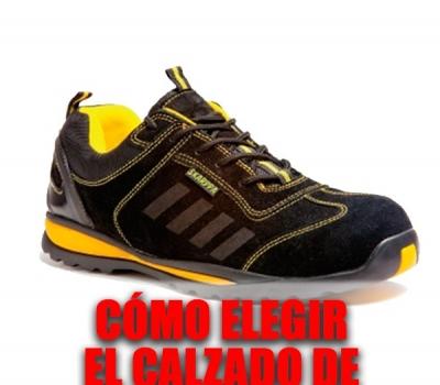 ¿Cómo elegir el calzado de trabajo perfecto?
